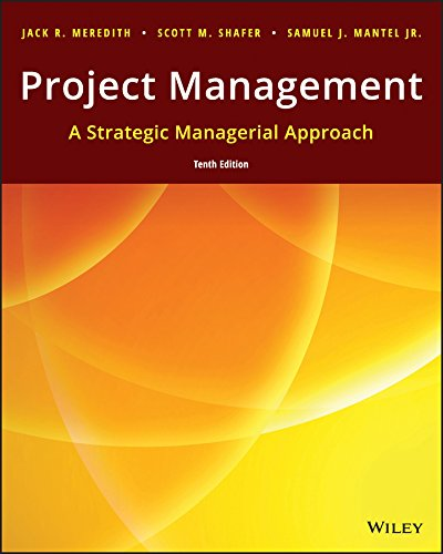 Project Management: A Managerial Approach (Mantel Usa Olympic)