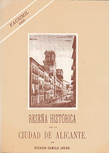 Reseña histórica de la ciudad de Alicante (1821-1881) .