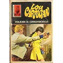VIOLACIÓN DE CORRESPONDENCIA.