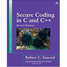 [(Secure Coding in C and C++)] [ By (author) Robert C. Seacord ] [April, 2013]