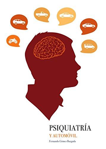 Descargar Libro Psiquiatría y automóvil: Relación de los rasgos de personalidad con la elección del vehículo de Fernando  Gómez Burgada