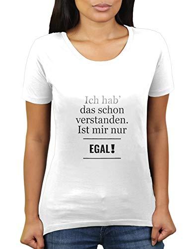 Ich hab' Das Schon verstanden. Ist Mir nur egal! - Damen T-Shirt von KaterLikoli, Gr. M, Weiß