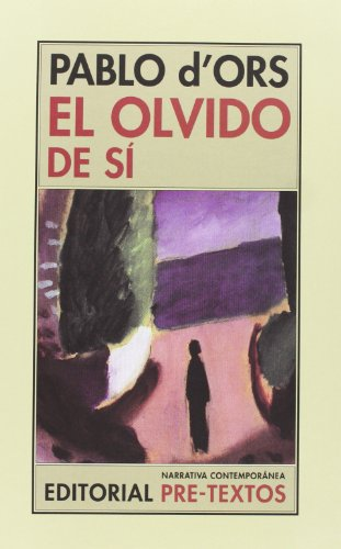 El olvido de sí (Narrativa Contemporánea)