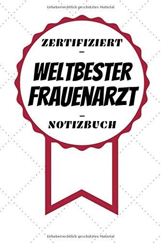Kostüm Frauenarzt - Notizbuch - Zertifiziert - Weltbester - Frauenarzt: Toller Kalender | A5 Format | Super Geschenkidee | 120 Linierte Seiten