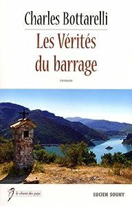"""Afficher """"Les vérités du barrage"""""""
