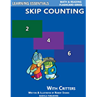 Skip Counting by 2, 3, 4, 5, 6, 7, 8, 9, and 10: Number Flash Cards with Critters (Learning Essentials Math & Reading…