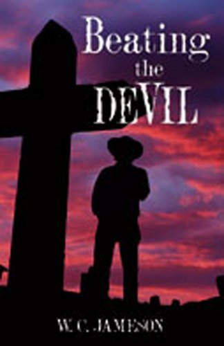 Beating the Devil by W.C. Jameson (2007-09-30)