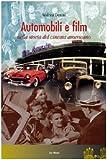 Automobili e film nella storia del cinema americano