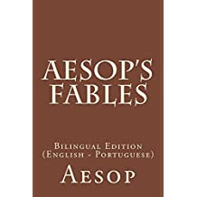 Aesop's Fables: Bilingual Edition (English - Portuguese) (English Edition)