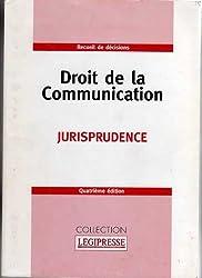 Droit de la communication : Jurisprudence : Recueil de textes