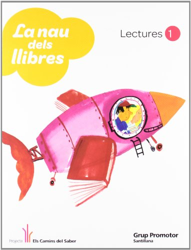 La nau dels llibres lectures 1 els camins del saber catalan grup promotor