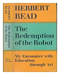 Redemption of the Robot: My Encounter with Education Through Art