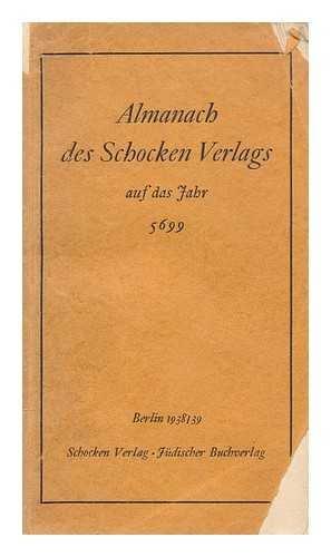 Almanach des Schocken Verlags auf das Jahr 5699, (1938/39)