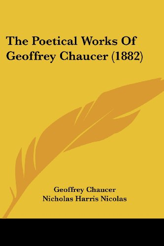 The Poetical Works of Geoffrey Chaucer (1882)