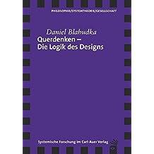 Querdenken – Die Logik des Designs