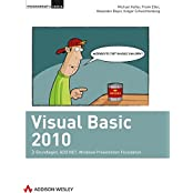 Visual Basic 2010: Grundlagen, ADO.NET, Windows Presentation Foundation (Programmer's Choice)