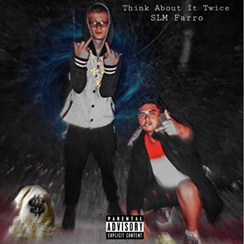 Think About It Twice [Explicit]