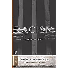 Racism: A Short History (Princeton Classics)