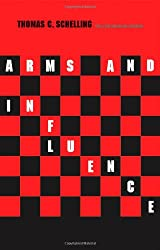 Arms and Influence: With a New Preface and Afterword (Henry L. Stimson Lectures, Yale University) (The Henry L. Stimson Lectures)