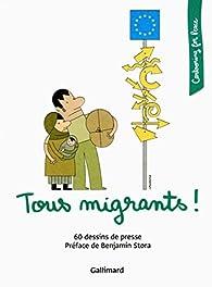 Tous migrants! par Guide Gallimard
