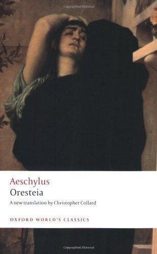 Oresteia (Oxford World's Classics) by Aeschylus (2008-11-13)