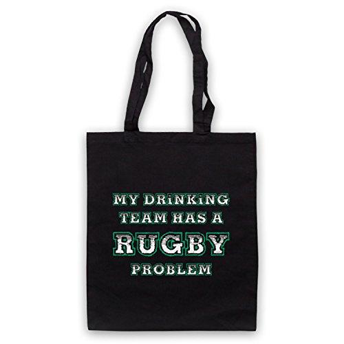 My Drinking Team Has A Rugby Problem Funny Rugby Slogan Umhangetaschen Schwarz