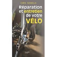 Entretien et réparation de votre vélo