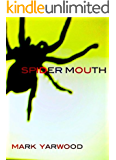 Spider Mouth (The Edmonton Police Station Thrillers Book 1) (English Edition)
