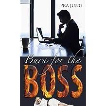Burn for the Boss