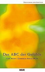 Das ABC der Gefühle (Bibliothek der Gefühle)