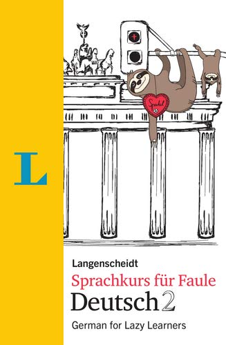 Langenscheidt Sprachkurs für Faule Deutsch 2 - Buch und MP3-Download: German for Lazy Learners
