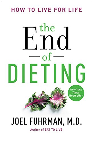 END OF DIETING THE por JOEL FUHRMAN
