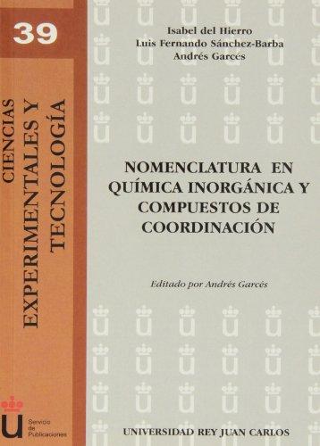 Nomenclatura en química inorgánica y compuestos de coordinación (Colección Ciencias Experimentales y Tecnología) por Isabel del Hierro Morales