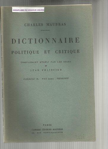 DICTIONNAIRE POLITIQUE ET CRITIQUE, FASC. 18, PAIX (SUITE) - PEDAGOGIE