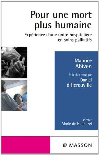 Pour une mort plus humaine: Expérience d'une unité hospitalière en soins palliatifs