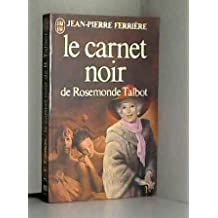 Le Carnet Noir De Rosemonde Talbot