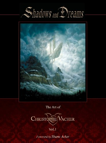 Shadows and Dreams-The Art of Christophe Vacher Vol 1