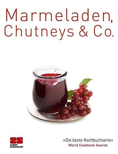 Marmeladen, Chutneys & Co. (Trendkochbücher 20)
