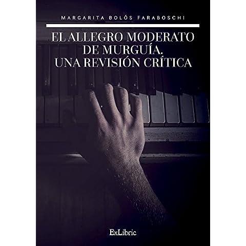 El Allegro Moderato de Murguía, una revisión crítica