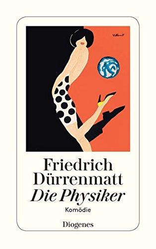 Die Physiker: Eine Komödie in zwei Akten. Neufassung 1980 (Hors Catalogue) por Friedrich Dürrenmatt