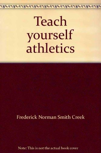 Athletics (Teach Yourself) por Frederick Norman Smith Creek