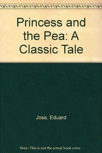 Princess and the Pea: A Classic Tale por Eduard Jose