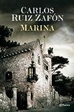 Marina (Autores Españoles e Iberoamericanos) de Carlos Ruiz Zafón (27 ago 2008) Tapa blanda