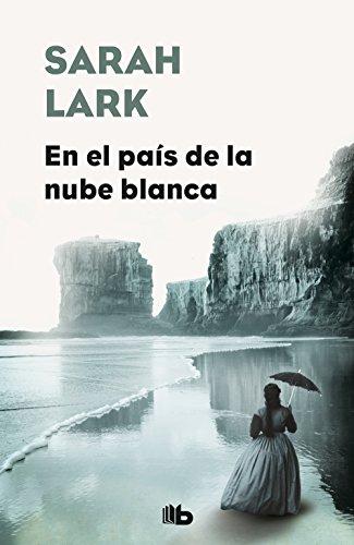 En el país de la nube blanca (CAMPAÑAS) por Sarah Lark