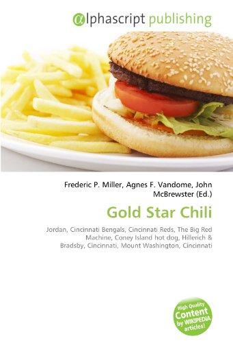 Gold Star Chili: Jordan, Cincinnati Bengals, Cincinnati Reds, The Big Red Machine, Coney Island hot dog, Hillerich