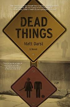 Dead Things by [Darst, Matt]