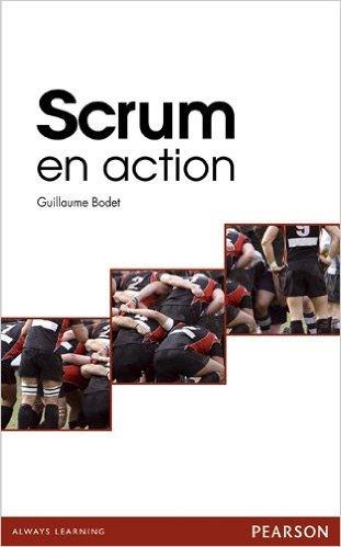 Scrum en action de Guillaume Bodet,Rini van Solingen ,Eelco Rustenburg ( 14 janvier 2011 )