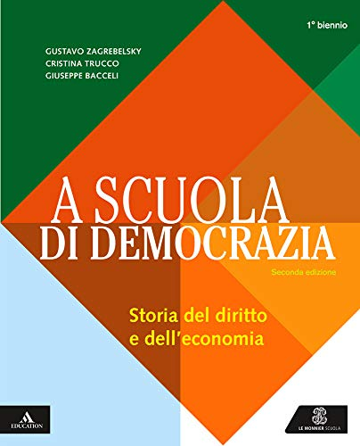 A scuola di democrazia. Per gli Ist. tecnici e