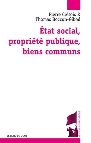 Etat social, propriété publique et biens communs