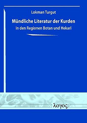 Mündliche Literatur der Kurden in den Regionen Botan und Hekar ^ i